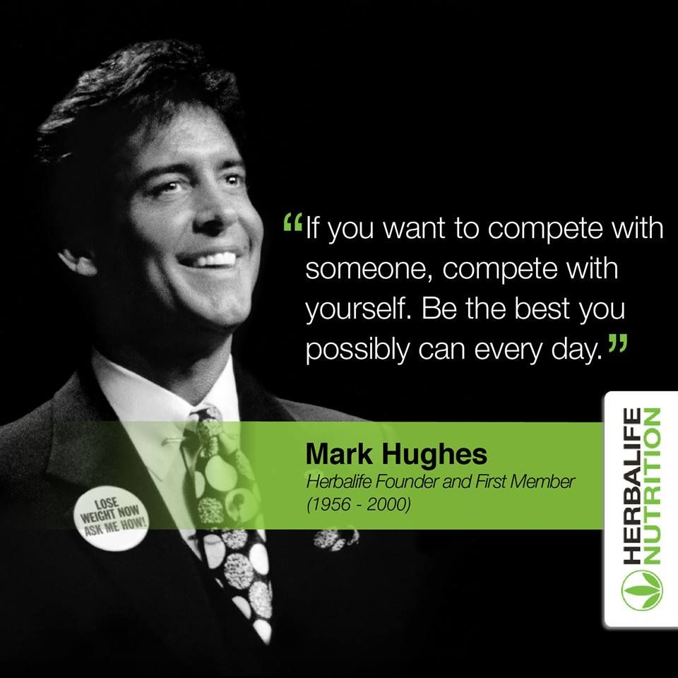 Lose Weight Quotes Wallpaper Mark Hughes Quotes Herbalife Herbalife Motivation
