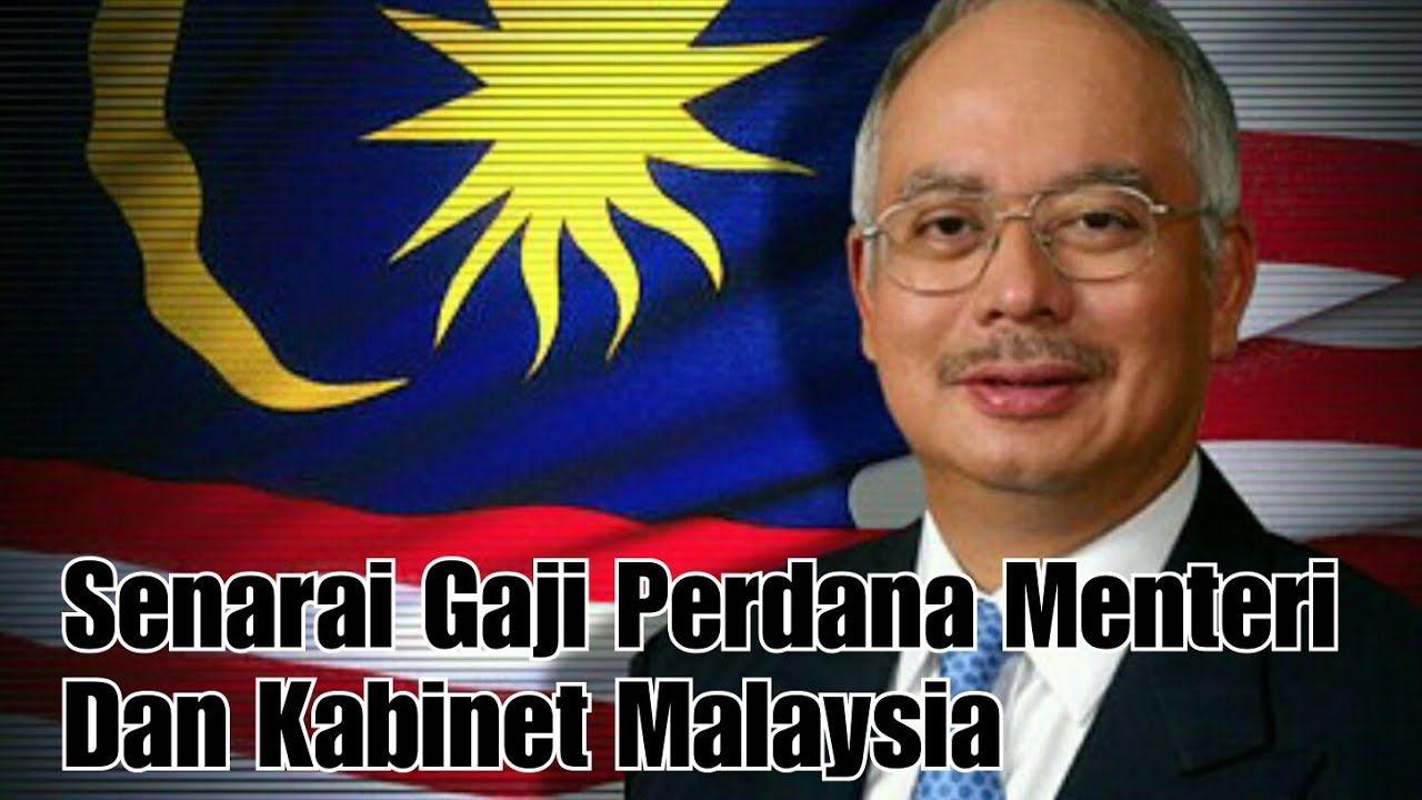 Senarai Gaji Perdana Menteri Dan Kabinet Malaysia 2017 Youtube Dan Malaysia