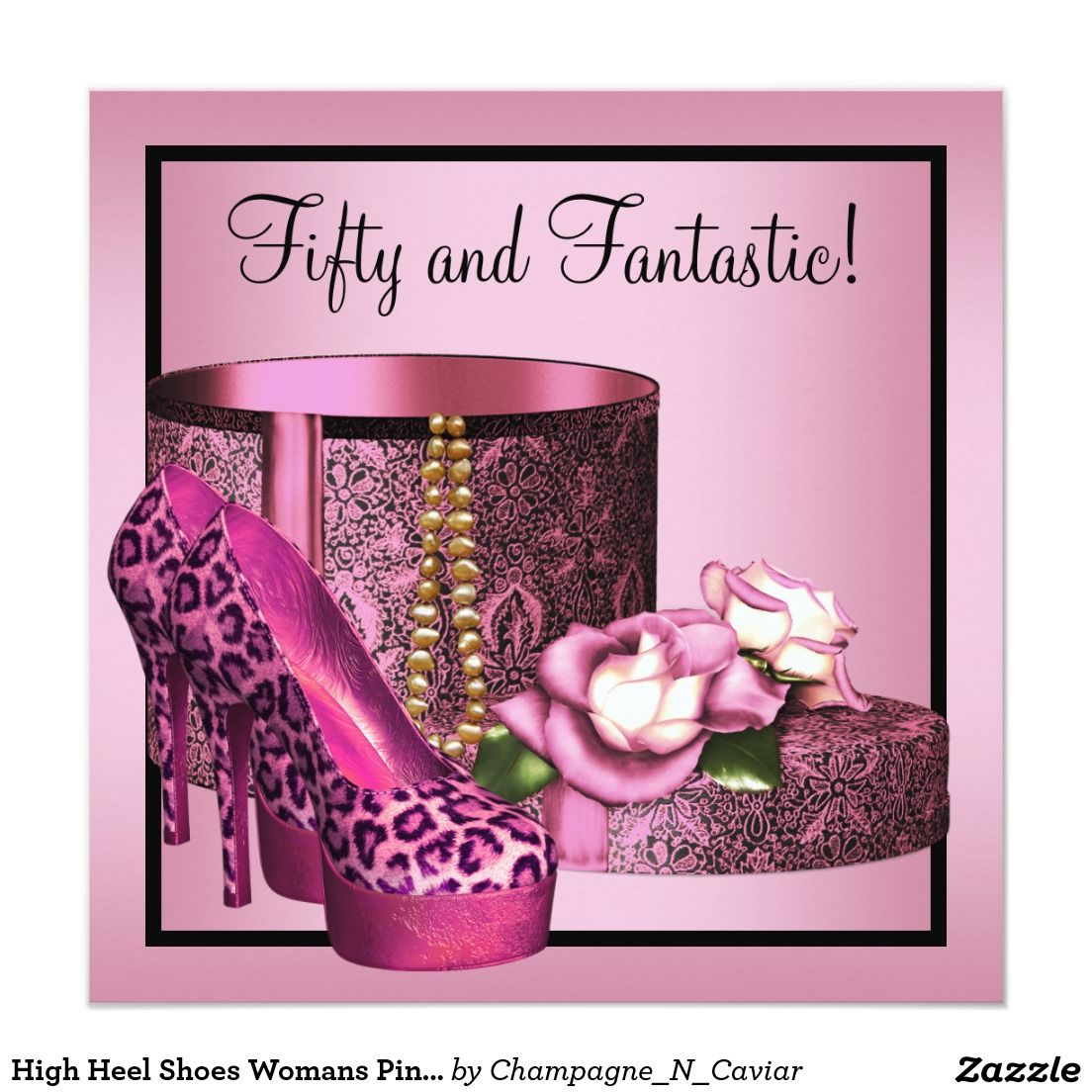 High Heel Shoes Womans Pink Leopard 50th Birthday Invitation ...