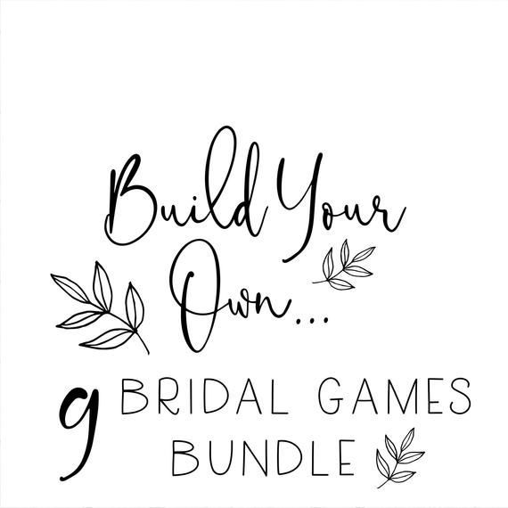 ANY 9 Bridal Shower Games, Build Your Own Bridal Shower