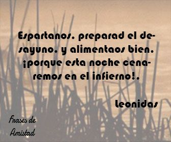 Frases De Pelicula 300 De Leonidas Frases De Amistad