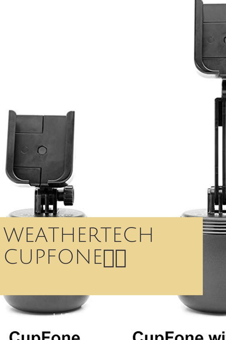 Weathertech Cupfone Cell Phone Holder Phone Holder Car Phone Holder