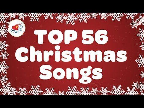 Top 56 Christmas Songs and Carols with Lyrics 2018 🎅 - YouTube   Christmas songs for kids ...