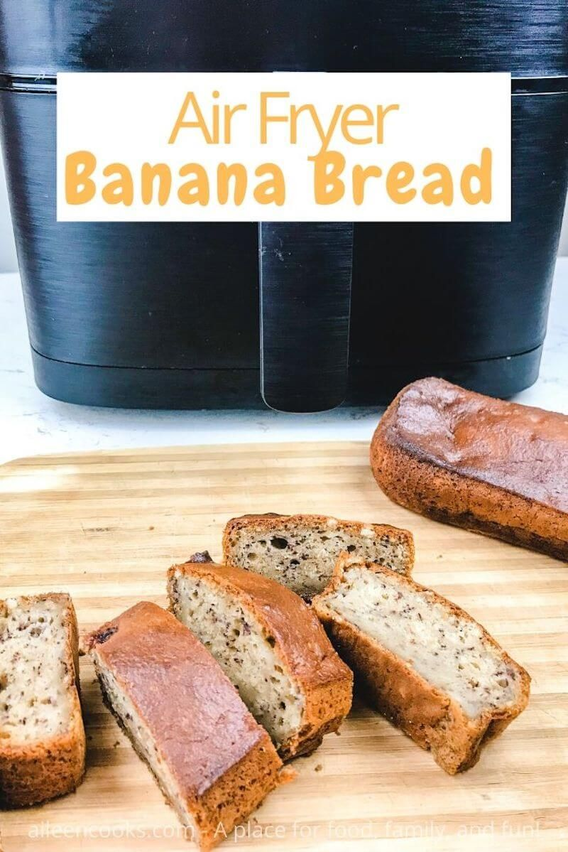 Air Fryer Banana Bread Recipe in 2020 Banana bread