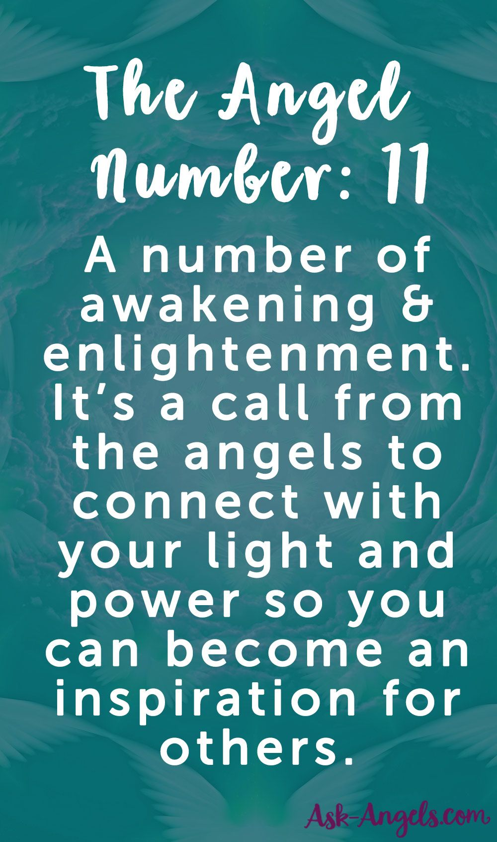 The Angel Number 11 Is A Number Of Awakening And Enlightenment Learn More About What It Means Here