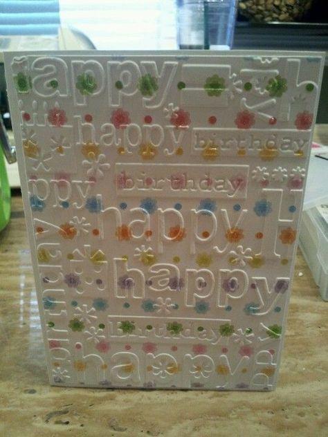 Cuttlebug birthday card by joanne
