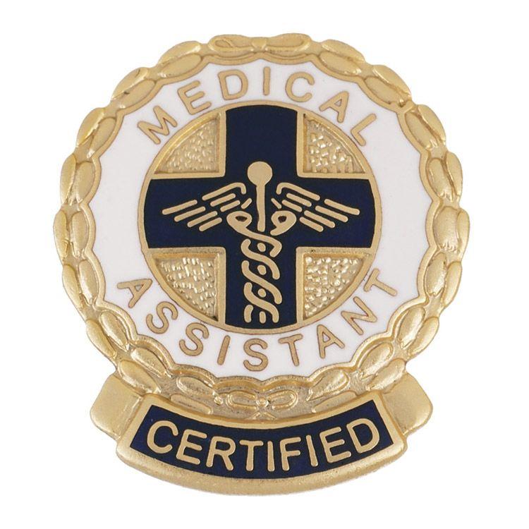 Emblem Pin Certified Medical Assistant