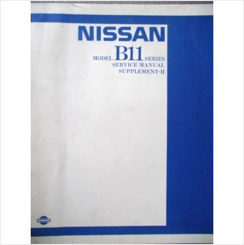 nissan model b11 service manual supplement ii sm4e b11sg0 on ebid rh pinterest com 1998 Nissan Maxima Jamaica Nissan B19