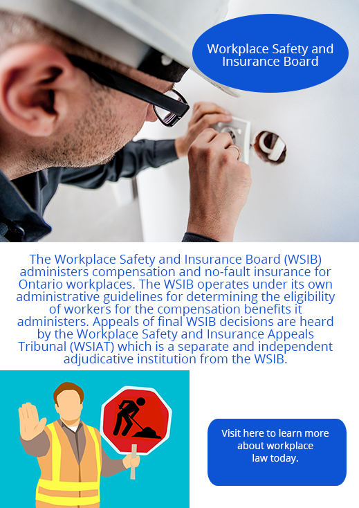 The Workplace Safety And Insurance Board Wsib Administers