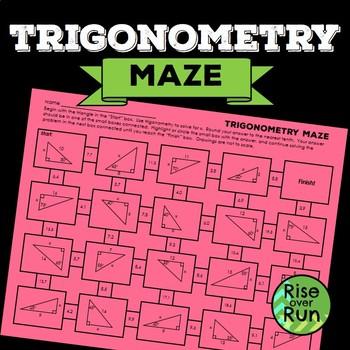 Trigonometry Maze Worksheet by Rise over Run Teachers