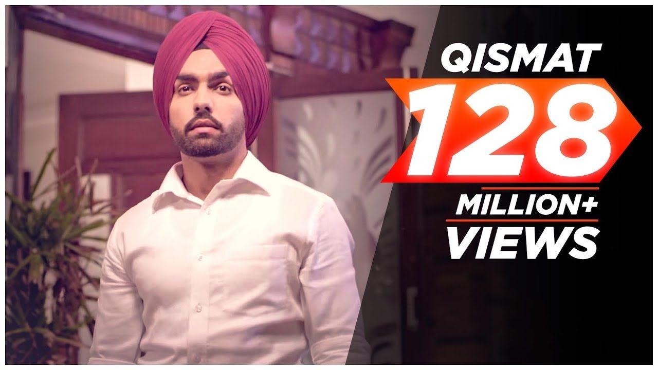 Qismat Full Song Ammy Virk Sargun Mehta Jaani B Praak