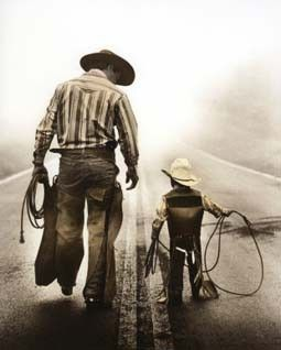 every boy needs a hero, a cowboy to teach him independence and self reliance, honesty and respect, reliability and honor.