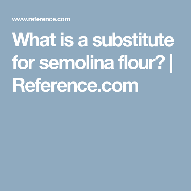What Is a Substitute for Semolina Flour? | Low Carb and