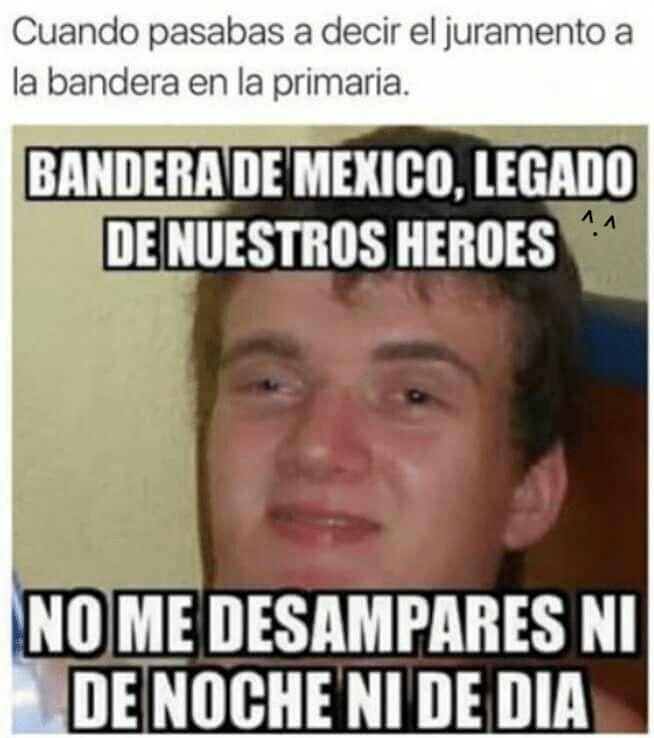 No Me Desampares Frases Divertidas Juramento A La Bandera Chistez