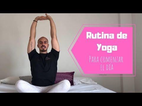 yoga para comenzar el día  youtube en 2020  yoga centro