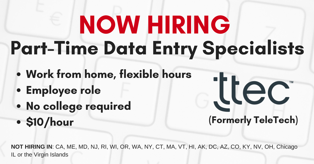 Ttec Formerly Teletech Now Hiring Part Time At Home Data Entry