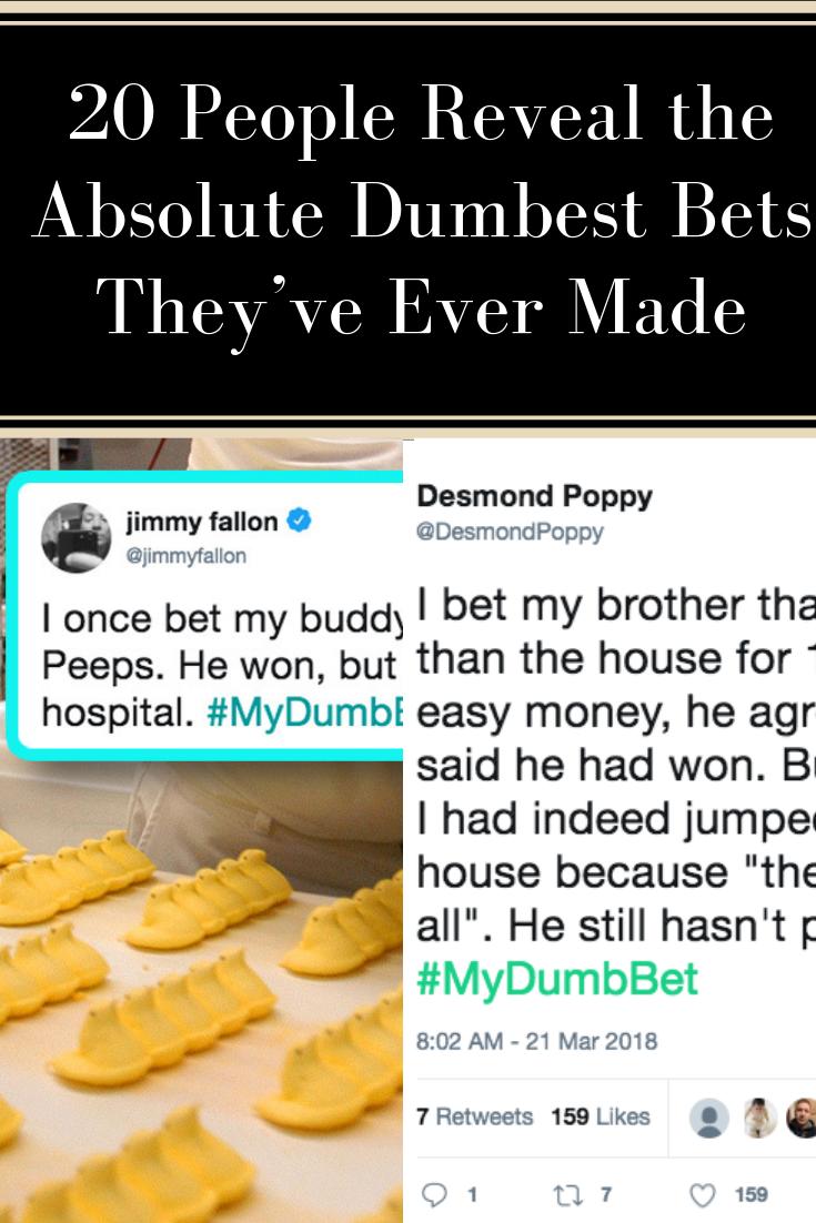 stupid things people bet on