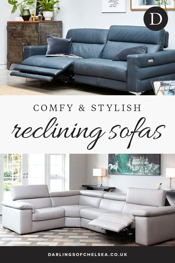 Leather Reclining Sofa Comfy Stylish Darlings Of Chelsea In 2020 Leather Reclining Sofa Reclining Sofa Sofa Uk