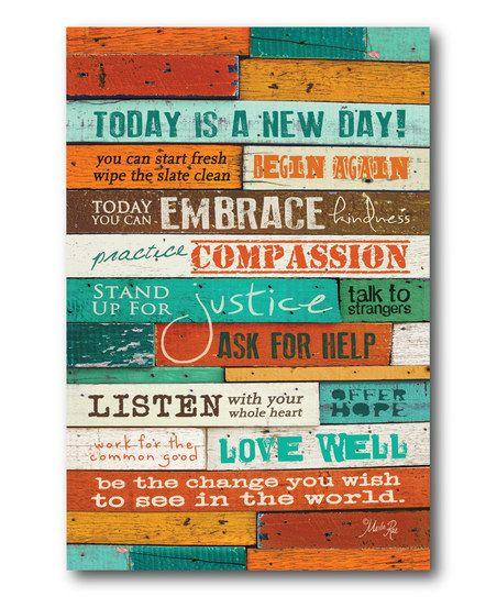 Today Is A New Day Wrapped Canvas Zulily Today Is A New Day Inspirational Quotes Pictures New Day