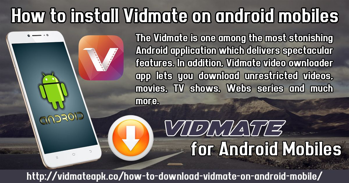 Pin by Vidmate Apk on How To install Vidmate on Android Mobiles