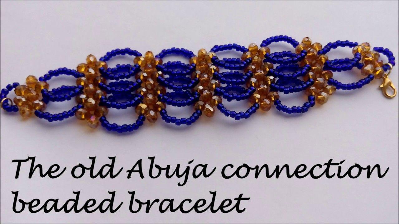 Old Abuja connection beaded bracelet tutorial | Beaded bracelets ...