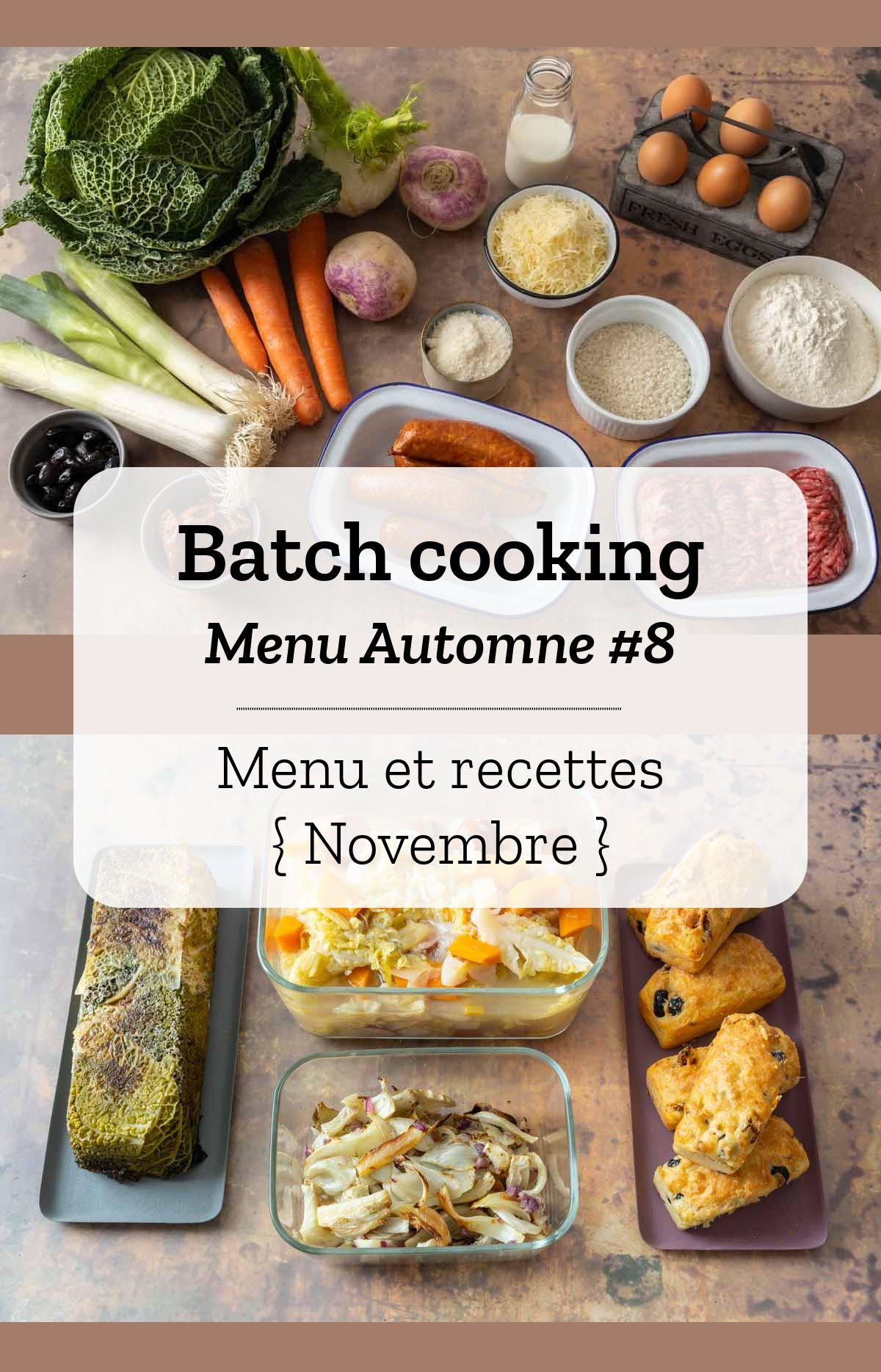 Batch cooking Automne 12 – Mois de Novembre – Semaine 12   Repas ...