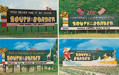 South Of The Border Billboard Signs So Famous We Always Play