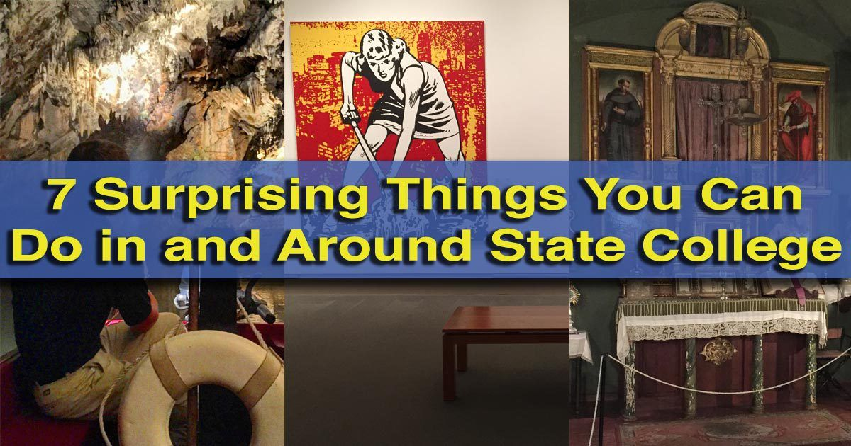 10 Surprising Things To Do In State College And The Surrounding