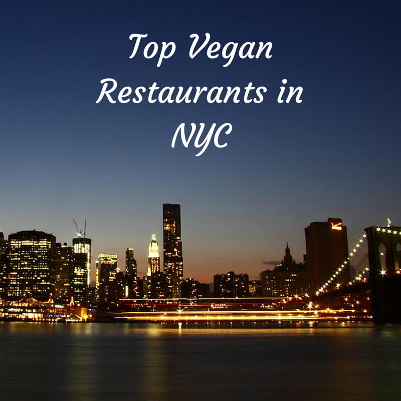 Top Vegan Restaurants In New York City