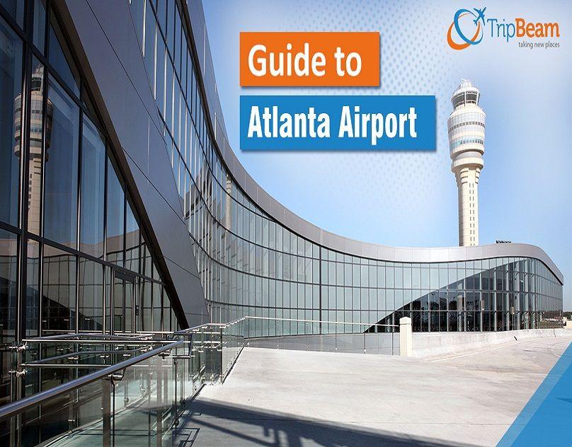 HartsfieldJackson Atlanta International Airport Guide