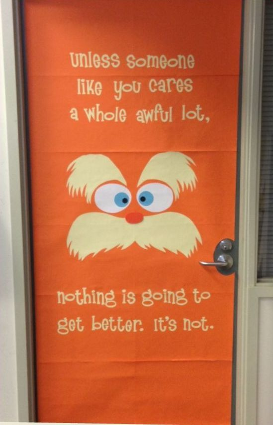 The Lorax Door For April Earth Day School Dr Seuss Day