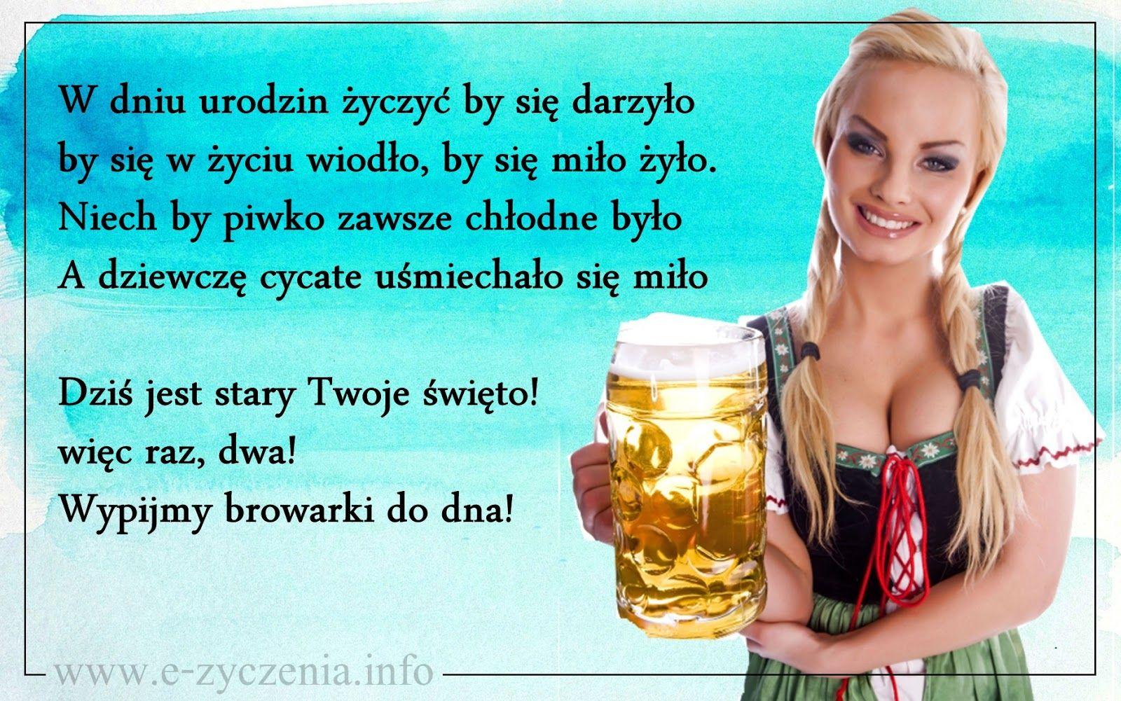 Zyczenia Urodzinowe Dla Faceta Z Piwem I Blondyna Zyczenie Memy