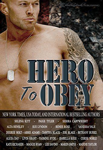 Hero To Obey Twenty Two Naughty Military Romance Stories Https Www Amazon Com Dp B01gsrnezg Refcm_sw_r_pi_dp_7lzwxbq7nrny2