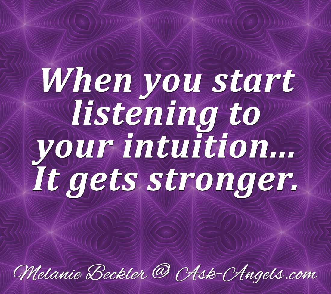 Psychic Quotes When You Start Listening To Your Intuitionit Gets Stronger