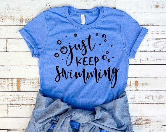 Disney shirt for women, Dory Nemo shirt, Just keep swimming shirt, Disneyworld shirt, Disneyland shirt, unisex shirt
