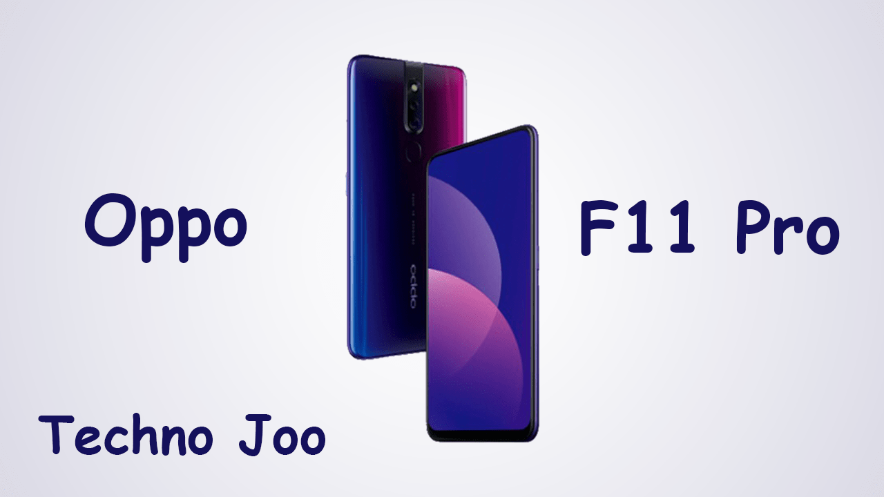 سعر و مواصفات Oppo F11 Pro و اهم المميزات و العيوب Galaxy Phone Samsung Galaxy Phone Phone