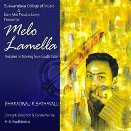Melo Lamella - Bharadwaj R. Sathavalli  Melodies on Morsing from South India - Bharadwaj R. Sathavalli, one of the best South Indian Moorsing players introduces the world of the South Indian rhythm on Jew's Harp.  It's the first CD record, where the Moorsing (the South Indian Jew's Harp) is the leading instrument.  Partly accompanied by traditional and modern instruments, Bharadwaj R. Sathavalli demonstrates the possibilities of complex South Indian Jew's Harp music. #guimbarde #jewsharp