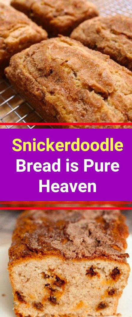 Snickerdoodle Bread Is Pure Heaven You Ll Need 2 Cups Of Flour 2 Tsps Of Baking Powder Tsp Of Salt 2 Tsps Of Snickerdoodle Bread Easy Desserts Desserts