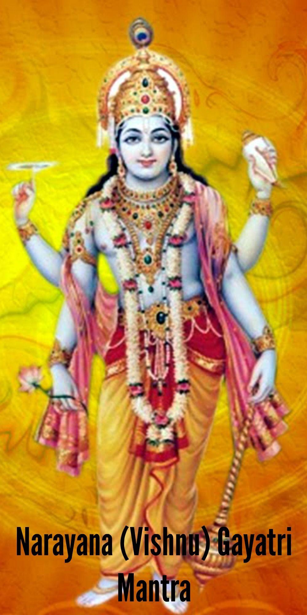 Narayana (Vishnu) Gayatri Mantra: Lyrics, Meaning and Benefits