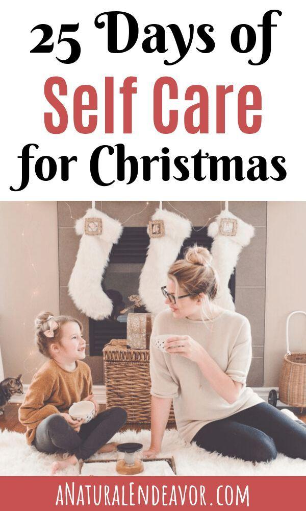 25 Days of Christmas Self Care - a Natural Endeavor #self-care