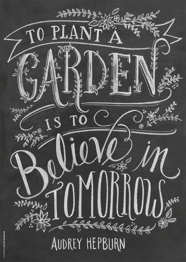 """""""Einen Garten zu bepflanzen bedeutet, an morgen zu glauben ..."""