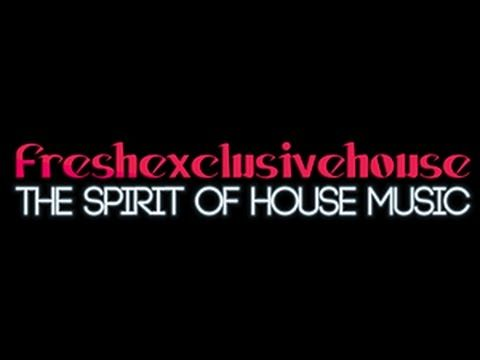 DEEP HOUSE MIX (OLDIES REMIXED)   THE FRESHEXCLUSIVEHOUSE MIX   http://w...