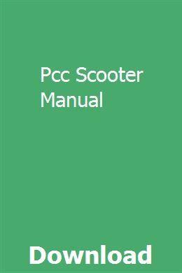Pcc Scooter Manual Manual, Textbook, Ebooks