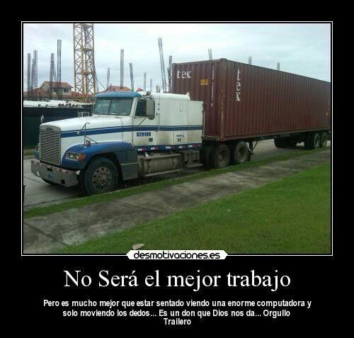 Orgullo Trailero Dones De Dios Camiones Y Trailer Camiones