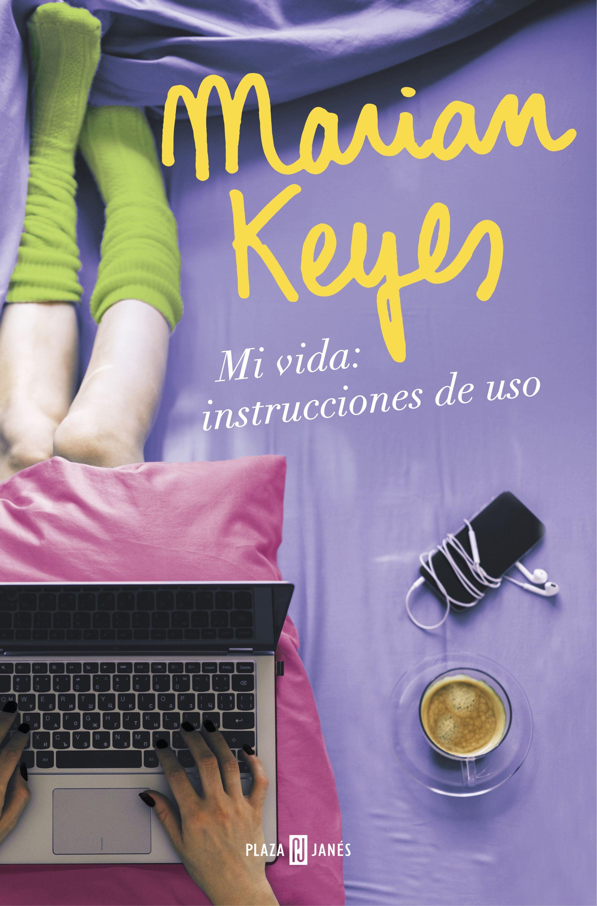 Mi vida: instrucciones de uso, Marian Keyes: