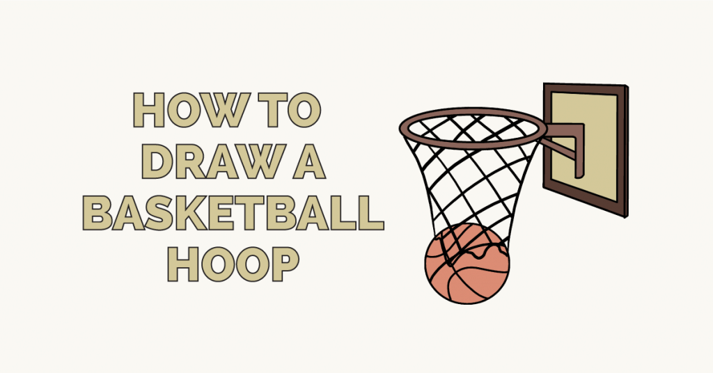 How To Draw A Basketball Hoop With Images Basketball Hoop Easy Drawings