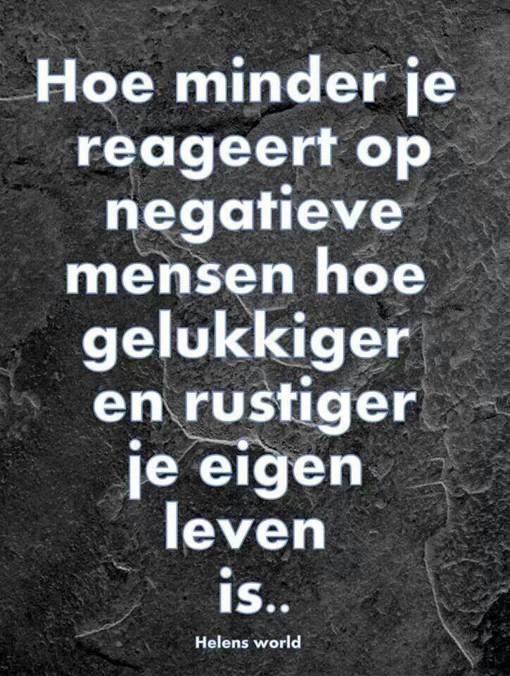 Citaten Over Mensen : Quot hoe minder je reageert op negatieve mensen gelukkiger