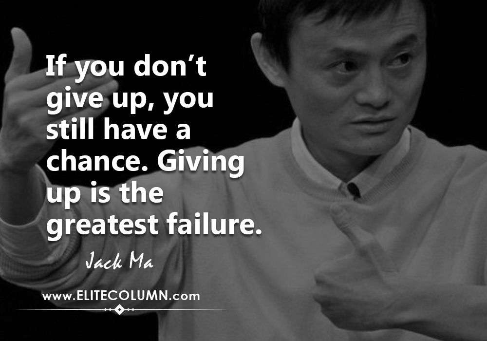 12 Best Influential Jack Ma Quotes EliteColumn