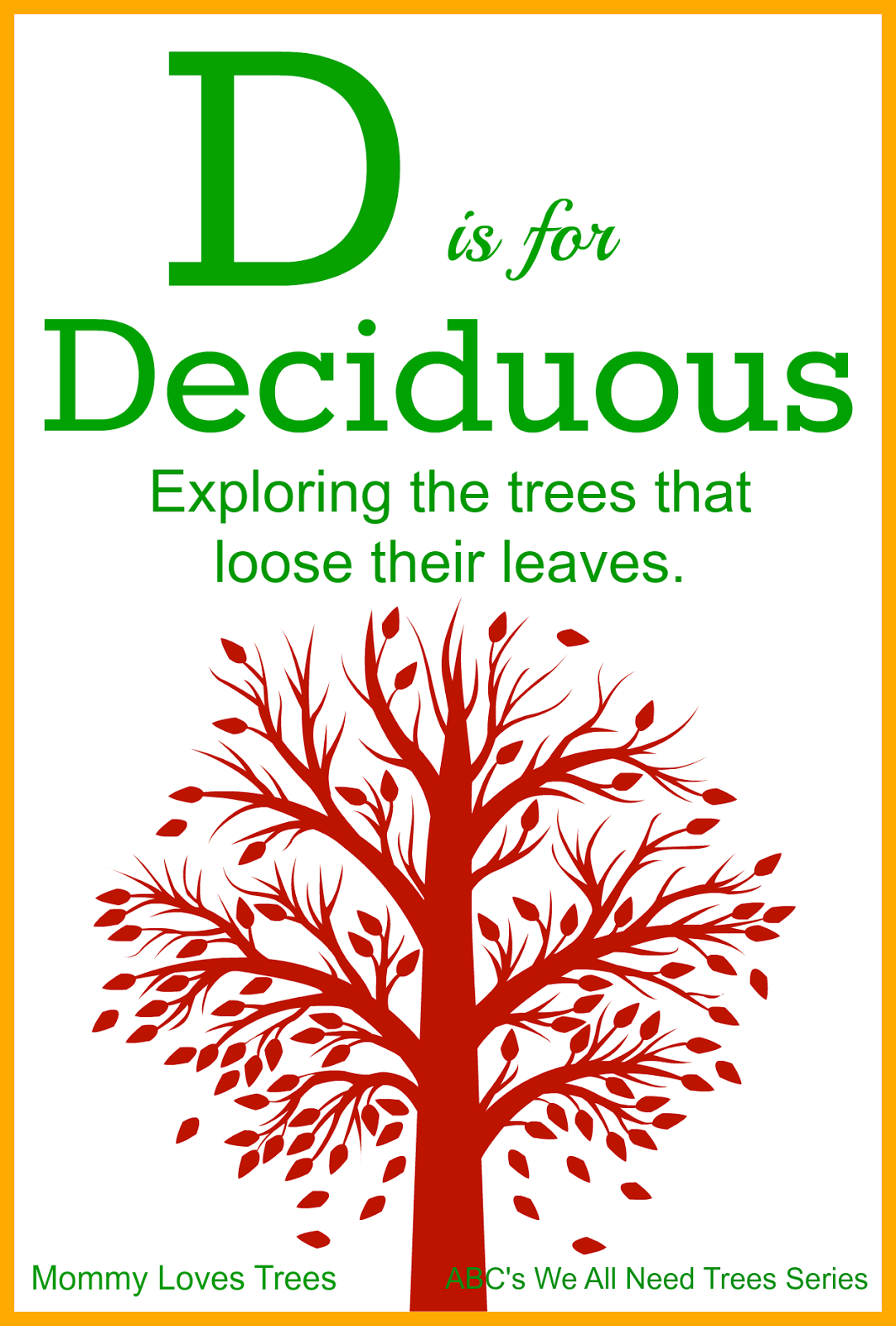 D Is For Deciduous