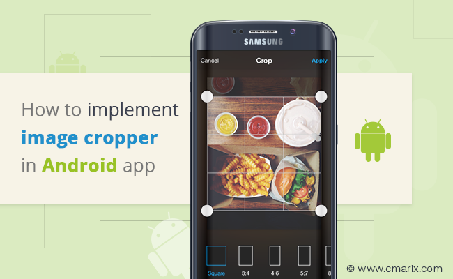 How to implement image cropper in Android mobile app App